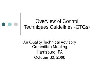Overview of Control Techniques Guidelines CTGs