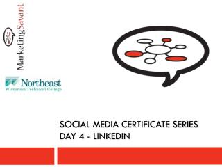 Social media certificate series day 4 -  linkedin