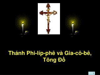 Thánh Phi-líp-phê và Gia-cô-bê, Tông Đồ