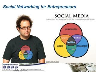 Social Networking for Entrepreneurs