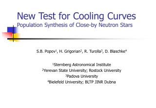 New Test for Cooling Curves Population Synthesis of Close-by Neutron Stars