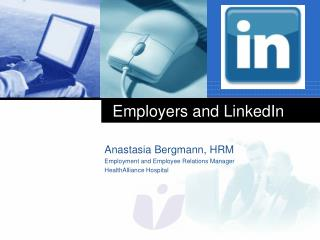 Employers and LinkedIn