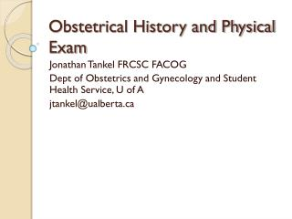 Obstetrical History and Physical Exam