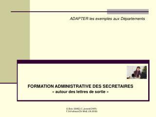 FORMATION ADMINISTRATIVE DES SECRETAIRES   autour des lettres de sortie