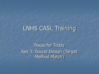 LNHS CASL Training