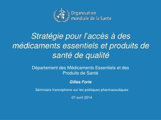 Stratégie pour l'accès à des médicaments essentiels et produits de santé de qualité