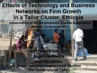 Effects of Technology and Business Networks on Firm Growth in a Tailor Cluster, Ethiopia