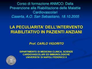 Corso di formazione ANMCO: Dalla Prevenzione alla Riabilitazione delle Malattie Cardiovascolari