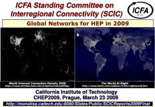ICFA Standing Committee on Interregional Connectivity (SCIC)