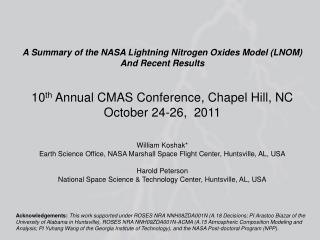 A Summary of the NASA Lightning Nitrogen Oxides Model (LNOM) And Recent Results