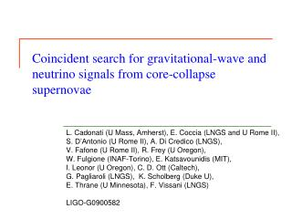 Coincident search for gravitational-wave and neutrino signals from core-collapse supernovae
