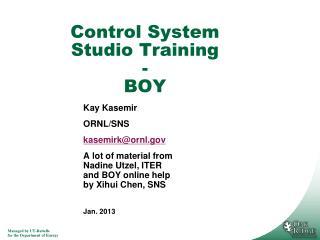 Control System Studio Training - BOY