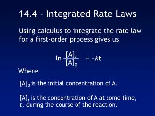 14.4 - Integrated Rate Laws