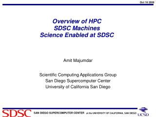 Overview of HPC   SDSC Machines Science Enabled at SDSC