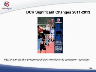 DCR Significant Changes 2011-2013