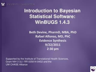 Introduction to Bayesian Statistical Software: WinBUGS 1.4.3