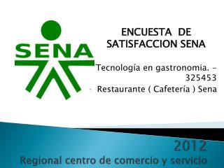 2012 Regional centro de comercio y servicio