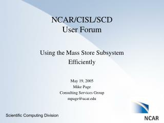 NCAR/CISL/SCD User Forum