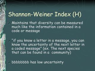 Shannon-Weiner Index (H)