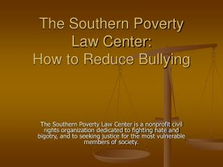 The Southern Poverty  Law Center: How to Reduce Bullying