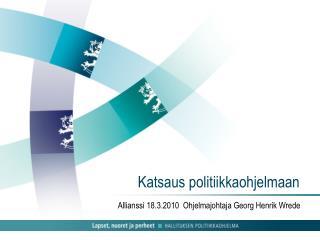 Katsaus politiikkaohjelmaan