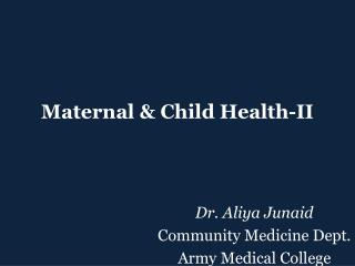 Maternal & Child Health-II