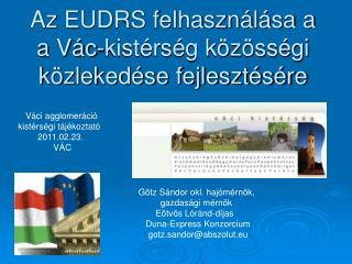 Az EUDRS felhasználása a a Vác-kistérség közösségi közlekedése fejlesztésére