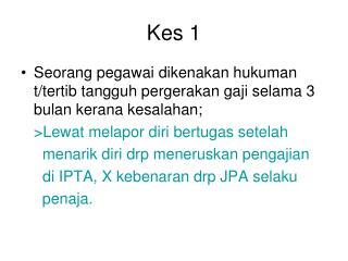 Kes 1