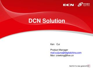 DCN Solution
