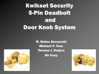Kwikset Security 5-Pin Deadbolt  and  Door Knob System
