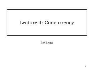 Lecture 4: Concurrency