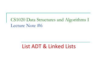 CS1020 Data Structures and Algorithms I Lecture Note  # 6