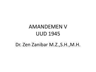 AMANDEMEN V UUD 1945