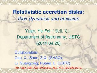 Relativistic accretion disks: their dynamics and emission