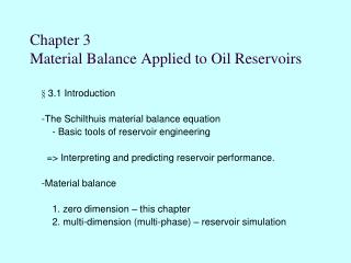 Chapter 3  Material Balance Applied to Oil Reservoirs