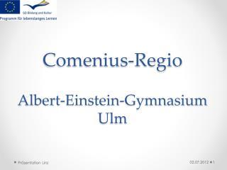 Comenius- Regio Albert-Einstein-Gymnasium Ulm