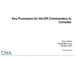 Key Processes for HA-DR Commanders to Consider