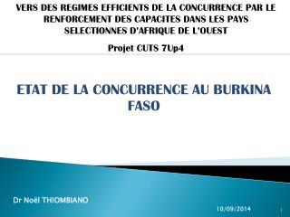 ETAT DE LA CONCURRENCE AU BURKINA FASO
