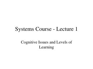 Systems Course - Lecture 1