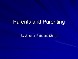 Parents and Parenting