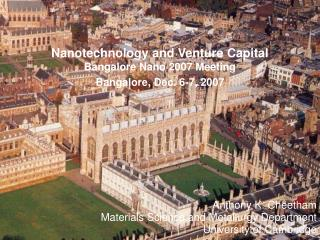 Nanotechnology and Venture Capital Bangalore Nano 2007 Meeting Bangalore ,  Dec. 6-7, 2007