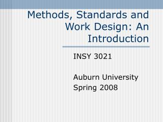 Methods, Standards and Work Design: An Introduction