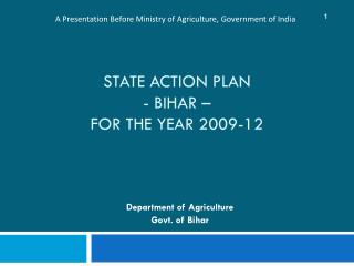 STATE ACTION PLAN - BIHAR    FOR THE YEAR 2009-12