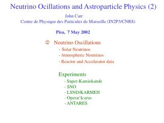 Neutrino Ocillations and Astroparticle Physics (2)
