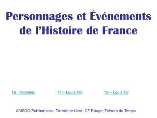 AMSCO Publications:  Troisième Livre; DF Rouge; Trésors du Temps