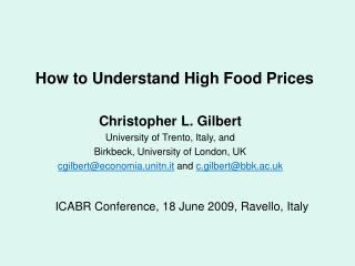 How to Understand High Food Prices