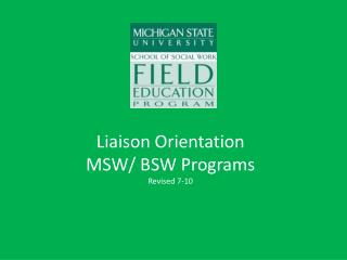 Liaison Orientation MSW