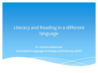 Literacy and Reading in a different language