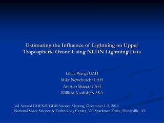 Estimating the Influence of Lightning on Upper Tropospheric Ozone Using NLDN Lightning Data