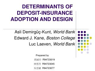 DETERMINANTS OF DEPOSIT-INSURANCE ADOPTION AND DESIGN